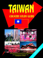 Taiwan Country Study Guide by Usa Ibp