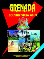 Grenada Country Study Guide by Usa Ibp