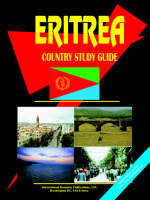 Eritrea Country Study Guide by Usa Ibp