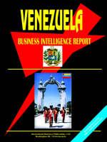 Venezuela Business Intelligence Report by Usa Ibp