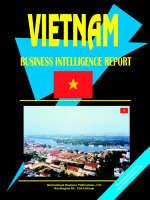 Vietnam Business Intelligence Report by Usa Ibp