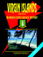 Virgin Islands British Business Intelligence Report by Usa Ibp