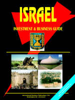 Israel Investment & Business Guide by Usa Ibp