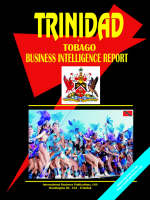 Trinidad and Tobago Business Intelligence Report by Usa Ibp