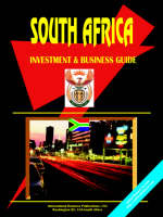 South Africa Investment & Business Guide by Usa Ibp