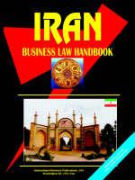 Iran Business Law Handbook by Usa Ibp