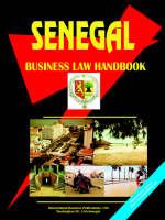 Senegal Business Law Handbook by Usa Ibp