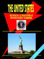 Us Business and Investment Opportunities Yearbook by Usa Ibp