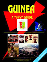 Guinea a Spy Guide by Usa Ibp