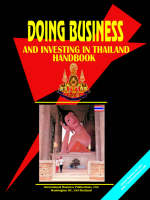 Doing Business and Investing in Thailand Handbook by Usa Ibp