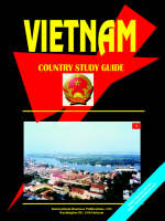 Vietnam Country Study Guide by Usa Ibp