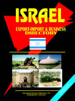 Israel Export-Import Trade and Business Directory by IBP USA