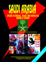 Saudi Arabia Industrial and Business Directory by Usa Ibp
