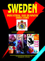 Sweden Industrial and Business Directory by Usa Ibp