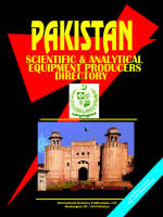 Pakistan Scientific and Analytical Equipment Producers Directory by Usa Ibp