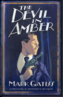 Cover for The Devil in Amber by Mark Gatiss
