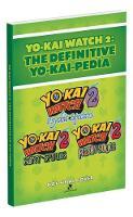 Yo-kai Watch 2: The Definitive Yo-kai-pedia by Rick Barba