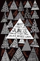 Voices from the 'Jungle' Stories from the Calais Refugee Camp by Calais Writers