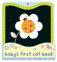 Baby's First Cot Book by Fiona Watt