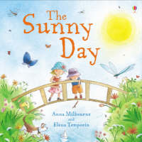 The Sunny Day by Anna Milbourne