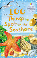 100 Things to Spot on the Seashore Usborne Spotters Cards by Phillip Clarke