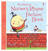The Usborne Nursery Rhyme Picture Book by Rosalinde Bonnet