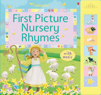 First Picture Nursery Rhymes Sound Book by Felicity Brooks