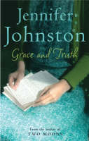 Cover for Grace and Truth by Jennifer Johnston