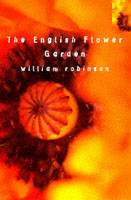 The English Flower Garden by William Robinson