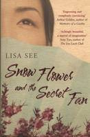 Cover for Snow Flower and the Secret Fan by Lisa See