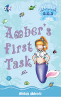 Amber's First Task Mermaid SOS by Gillian Shields