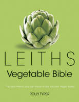 Leiths Vegetable Bible by Polly Tyrer