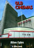 Old Cinemas by Allen Eyles
