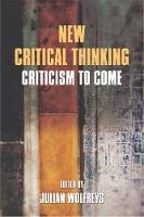 New Critical Thinking Criticism to Come by Julian Wolfreys