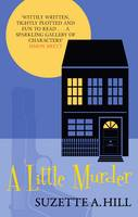 Cover for A Little Murder by Suzette A. Hill