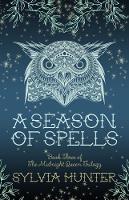 A Season of Spells by Sylvia Hunter