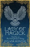 Lady of Magick by Sylvia Hunter