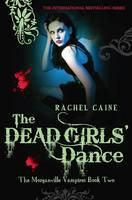 Cover for The Dead Girls' Dance by Rachel Caine