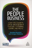 The People Business How Ten Leaders Drive Engagement Through Internal Communications by Annabel Dunstan, Imogen Osborne
