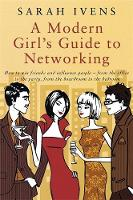 Cover for A Modern Girl's Guide to Networking by Sarah Ivens