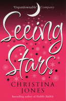 Seeing Stars by Christina Jones