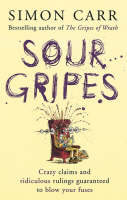 Sour Gripes by Simon Carr