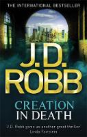 Cover for Creation in Death by J D Robb