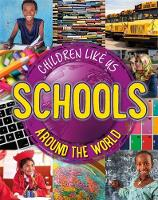 Schools Around the World by Moira Butterfield