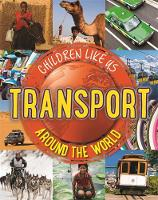 Transport Around the World by Moira Butterfield