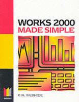 Works 2000 Made Simple by P. K. McBride