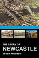 The Story of Newcastle by Craig Armstrong