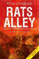 Rats Alley Trench Names of the Western Front, 1914-1918 by Peter Chasseaud