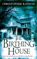 Cover for The Birthing House by Christopher Ransom