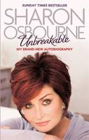 Cover for Unbreakable My New Autobiography by Sharon Osbourne